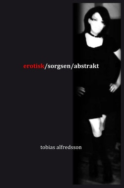 erotisk/sorgsen/abstrakt