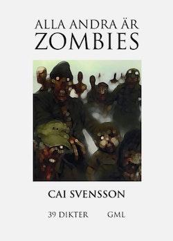 Alla andra är zombies