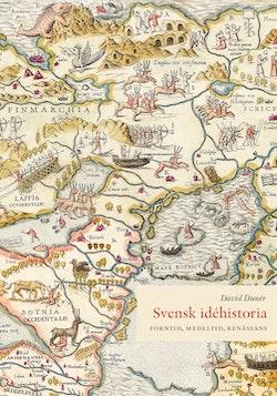 Svensk idéhistoria : forntiden till renässansen