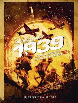 1939 : nedräkningen till andra världskriget