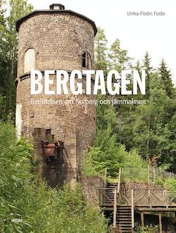 Bergtagen : berättelsen om Norberg och järnmalmen