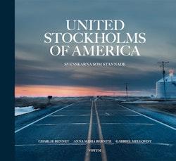 United Stockholms of America : Svenskarna som stannade