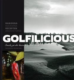 Golfilicious : smaka på det bästa ur golfens värld