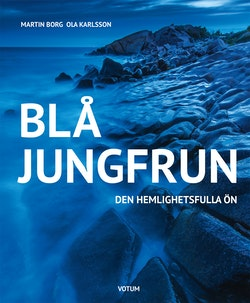 Blå jungfrun : den hemlighetsfulla ön
