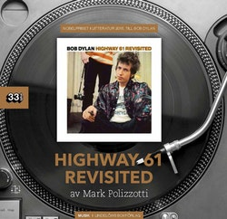 Bob Dylan : Highway 61 Revisited