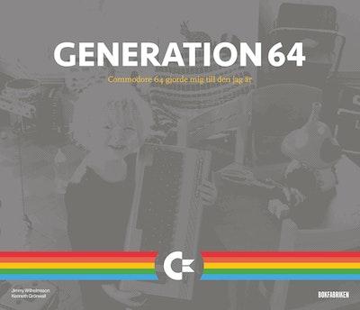 Generation 64 : Commodore 64 gjorde mig till den jag är