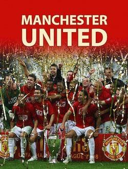 Manchester United : De största och bästa