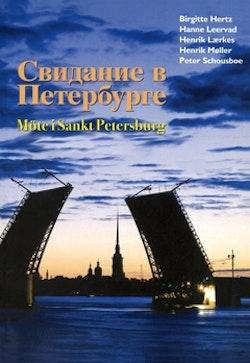 Svidanie v Peterburge / Möte i Sankt Petersburg