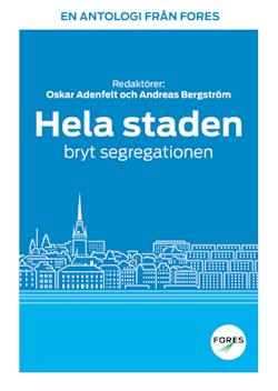 Hela staden – bryt segregationen