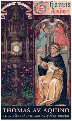 Thomas av Aquino : tolv föreläsningar