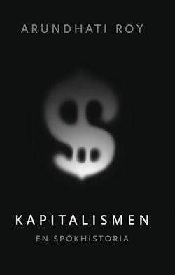 Kapitalismen : en spökhistoria