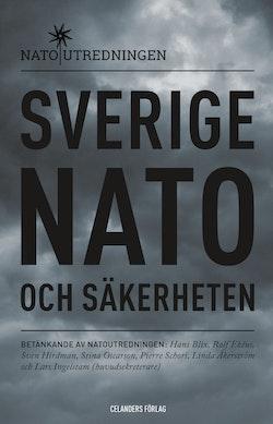 Sverige, Nato och säkerheten : betänkande av Natoutredningen