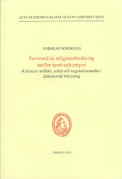 Fornnordisk religionsforskning mellan teori och empiri