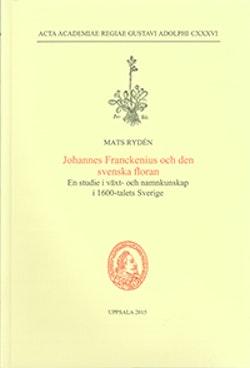Johannes Franckenius och den svenska floran