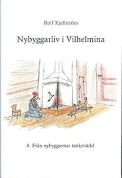 Nybyggarliv i Vilhelmina 6.