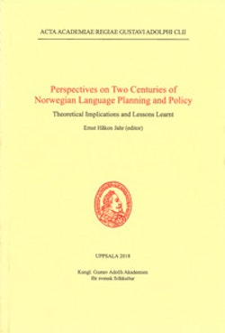 Perspectives on Two Centuries of Norwegian Language Planning and Policy