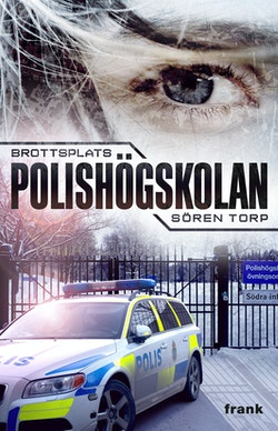 Brottsplats Polishögskolan : kriminalroman