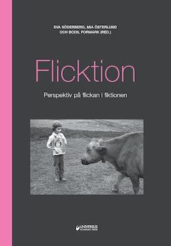 Flicktion : perspektiv på flickan i fiktionen