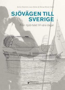 Sjövägen till Sverige : från 1500-talet till våra dagar