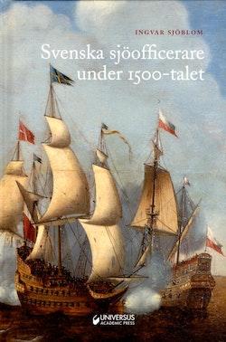 Svenska sjöofficerare under 1500-talet