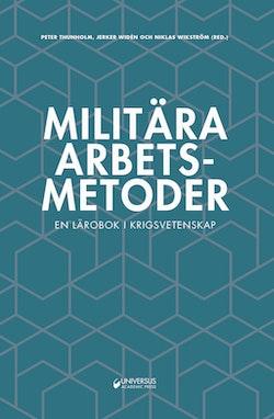 Militära arbetsmetoder : En lärobok i krigsvetenskap