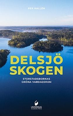 Delsjöskogen:Storstadsbornas gröna vardagsrum