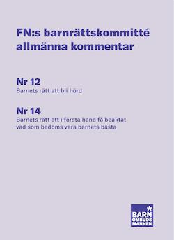 FN:s barnrättskommitté allmänna kommentarer : Nr 12 Barnets rätt att bli hö