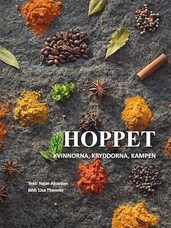 Hoppet : kvinnorna, kryddorna, kampen