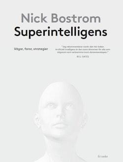 Superintelligens : vägar, faror, strategier