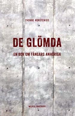 De glömda : en bok om fångars anhöriga