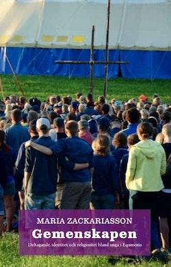 Gemenskapen : deltagande, identitet och religiositet bland unga i Equmenia