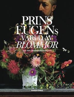 Prins Eugens värld av blommor och Waldemarsuddekrukan