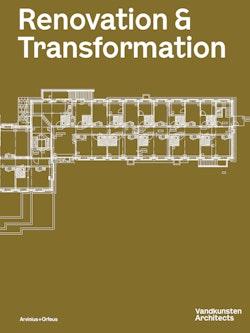 Vandkunsten Magazine : Renovation & Transformation