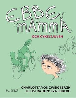 Ebbe, mamma och cykeltjuven