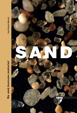 SAND : de små kornens material