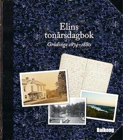 Elins tonårsdagbok : Grödinge 1874-1880