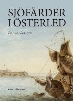 Sjöfärder i Österled : en resa i historien