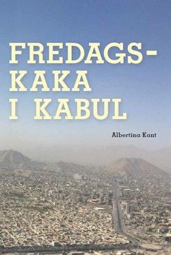 Fredagskaka i Kabul
