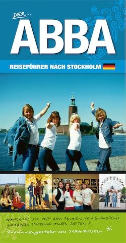 Der ABBA Reiseführer nach Stockholm - erweitert & verbessert