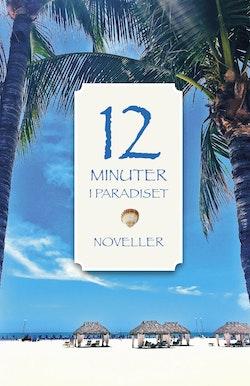 12 minuter i Paradiset