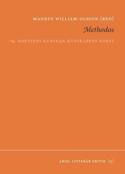 Methodos : konstens kunskap, kunskapens konst