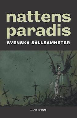 Nattens paradis : svenska sällsamheter