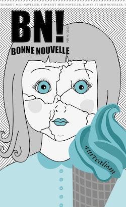 Bonne Nouvelle Nr. 4, 2013. Surrealism
