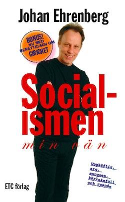 Socialismen - min vän