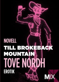 Till Brokeback Mountain: erotisk novell