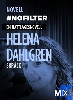 #nofilter : en nattlägesnovell (specialutgåva)