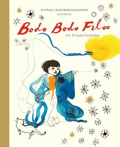 Bodo Bodo Filoo : och 16 andra berättelser och verser