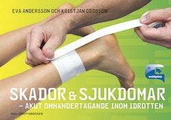 Skador & sjukdomar : akut omhändertagande inom idrotten