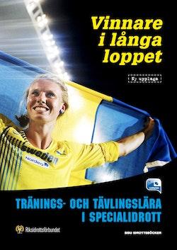Vinnare i långa loppet : tränings- och tävlingslära i specialidrott