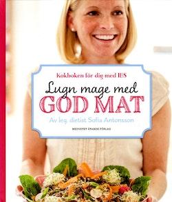 Lugn mage med god mat : kokboken för dig med IBS